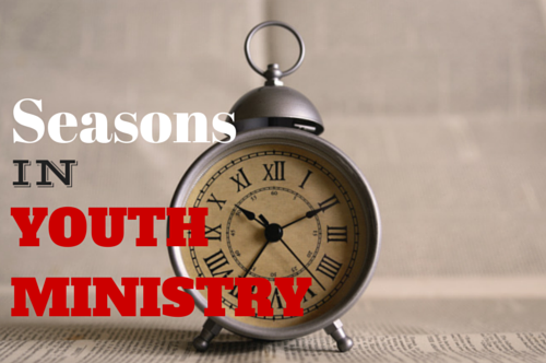 Seasons in Youth Ministry
