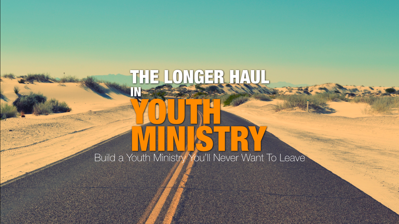 Longer Haul in Youth Ministry