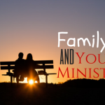 Family and Youth Ministry